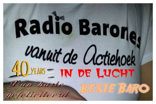 Radio Barones 40 Jaar in de Lucht