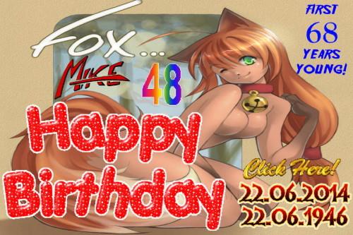 Happy Birthday Fox 48 - 2014