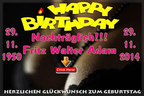 Happy Birthday Fritz-Walter Adam - 2014